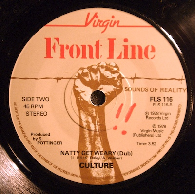 Culture: Natty never get weary. Single from Virgin Records, 1978.